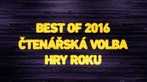 Best of 2016: Hlasujte a vyberte nejlepší hry roku 2016