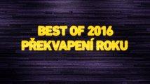Best of 2016: Překvapení roku