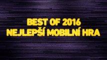 Best of 2016: Nejlepší mobilní hra