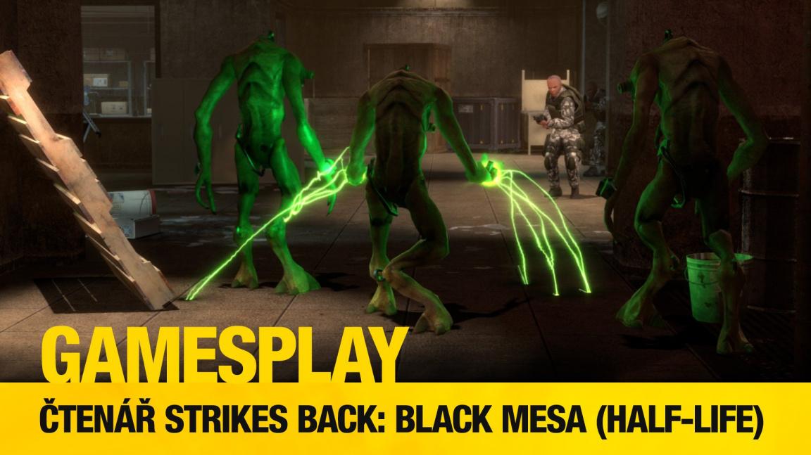 Čtenářský GamesPlay – hrajeme Black Mesa, totální předělávku Half-Life