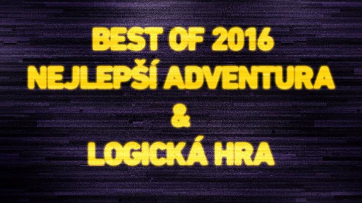 Best of 2016: Nejlepší adventura & logická hra