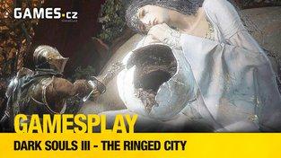 GamesPlay: Dark Souls III - The Ringed City