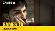 Games TV #8: Teorie všeho (Prey, The Thing, Everything)