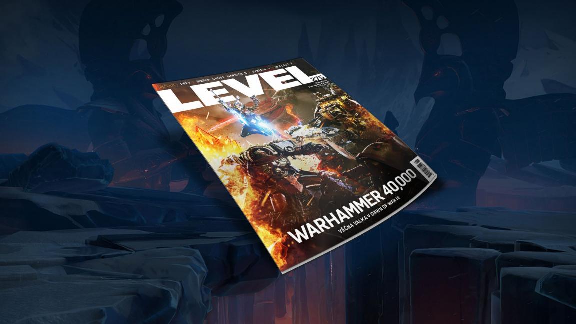 Nový LEVEL 275 vás seznámí s tvůrcem Dishonored a fenoménem Warhammer 40k