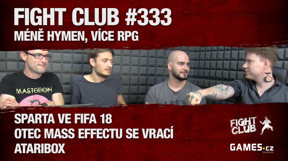 Fight Club #333: Méně hymen, více RPG
