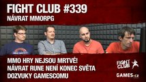 Fight Club #339: Návrat MMORPG