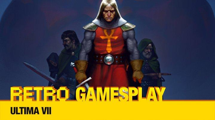 Retro GamesPlay – hrajeme brilantní RPG Ultima VII