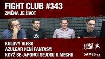 Fight Club #343: Změna je život