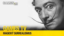 Magický surrealismus (Games TV #25)