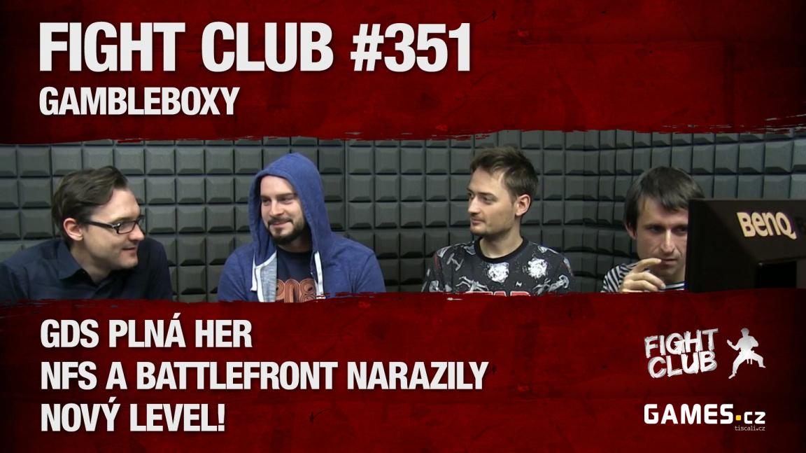 Fight Club #351: Gambleboxy