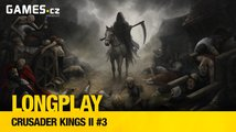 LongPlay: Crusader Kings II – Čeněk chce být králem!