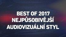 Best of 2017: nejpůsobivější audiovizuální styl