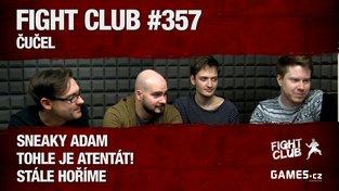 Fight Club #357 - Čučel