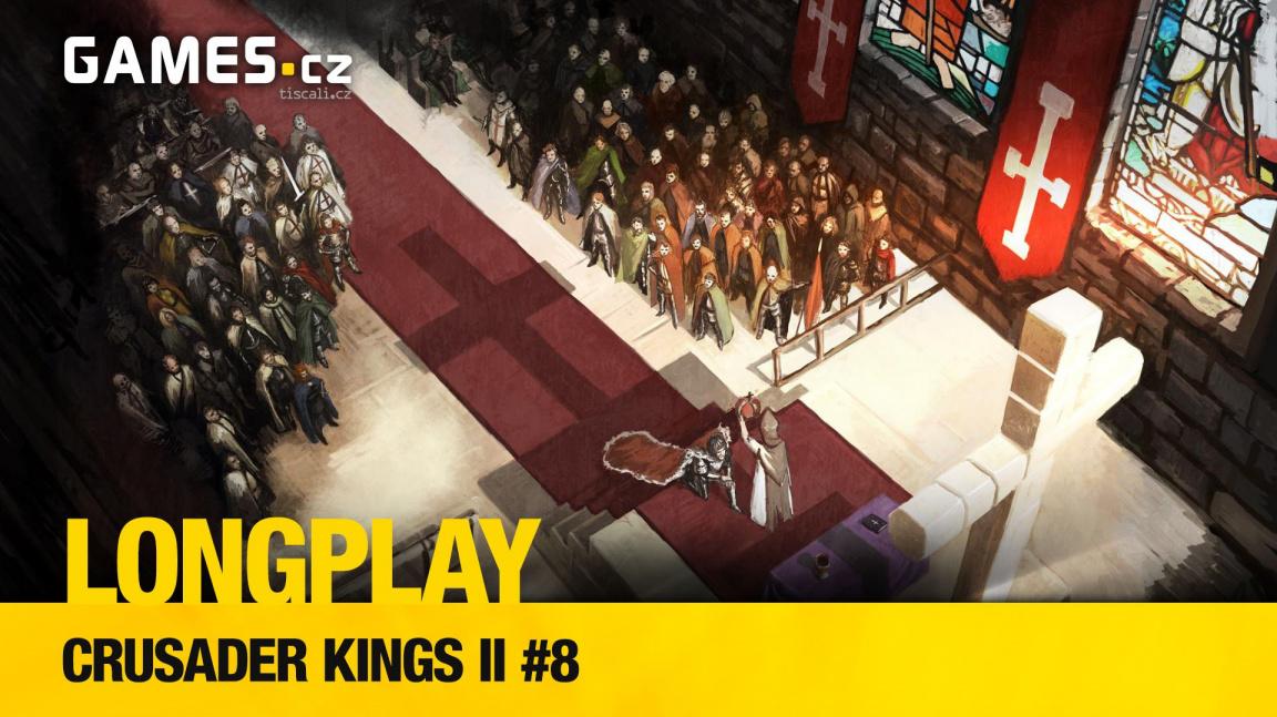 LongPlay – Crusader Kings II #8: Hrabiš zase králem