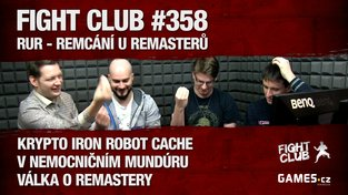Fight Club #358: RUR - Remcání u remasterů