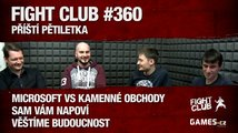 Fight Club #360: Příští pětiletka