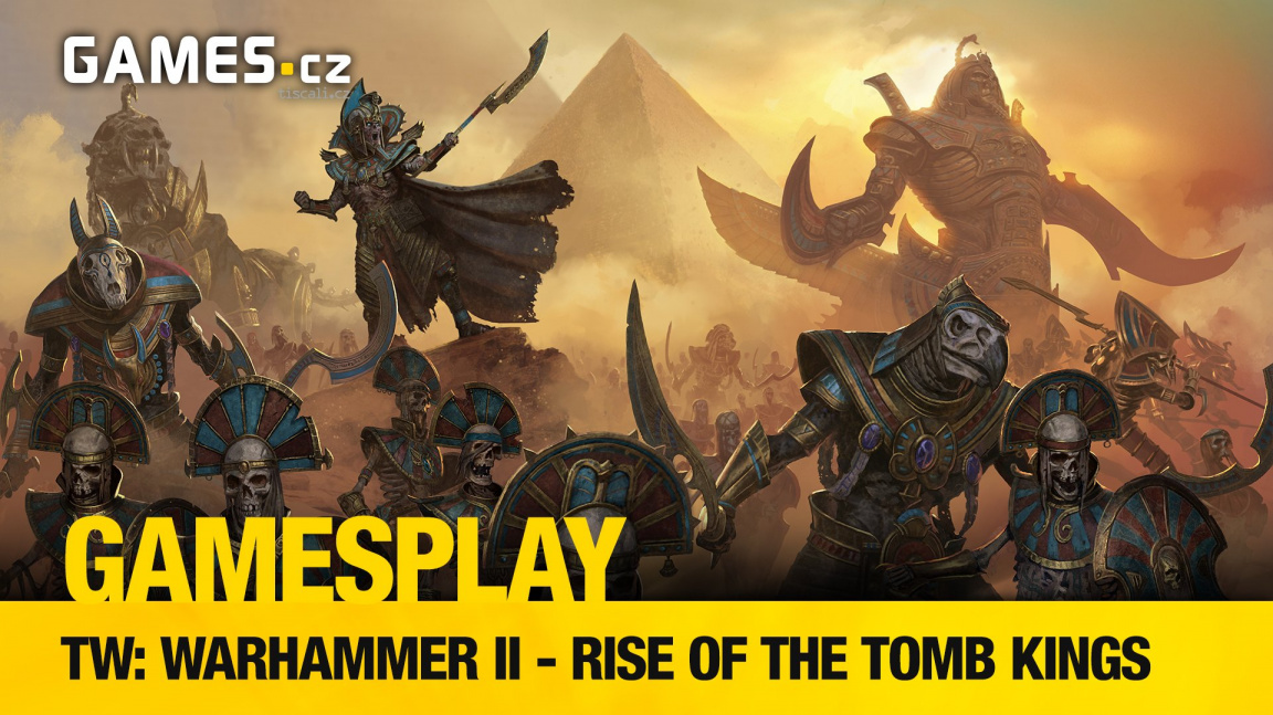 GamesPlay - hrajeme Rise of the Tomb Kings, DLC k Total War: Warhammer II