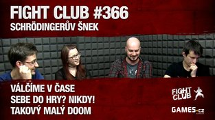 Fight Club #366: Schrödingerův šnek