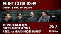 Fight Club #369 – Duben, s Kratem budem