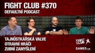 Fight Club #370: Defaultní podcast