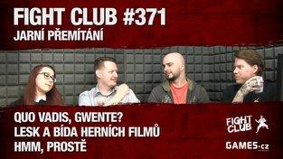 Fight Club #371: Jarní přemítání