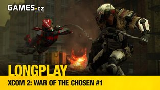LongPlay – XCOM 2: War of the Chosen #1: redakční masakr začíná