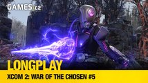 LongPlay - XCOM 2: War of the Chosen #5: nové posily, nová úmrtí