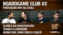 BoardGame Club #2: Stolní adaptace videoher s Michalem Ekrtem
