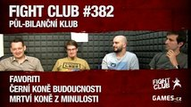 Fight Club #382: Půl-bilanční klub