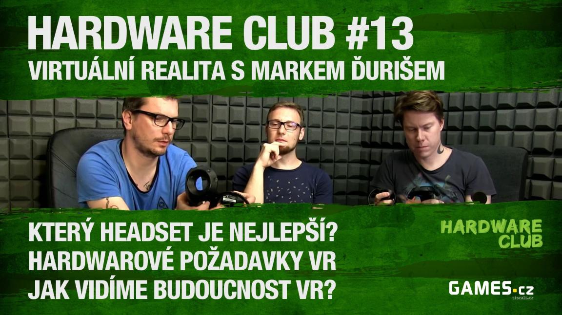 Hardware Club #13: Virtuální realita s Markem Ďurišem