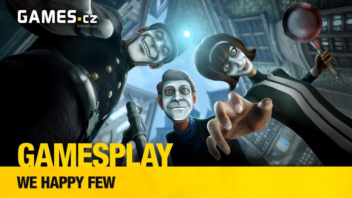 GamesPlay – hrajeme We Happy Few, neboli Bioshock na drogách