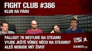 Fight Club #386: Klub na páru
