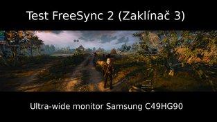 Test FreeSync v Zaklínači 3 na ultra-wide monitoru Samsung C49HG90