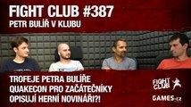 Fight Club #387: Petr Bulíř v klubu