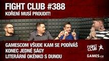 Fight Club #388: Koření musí proudit!