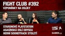 Fight Club #392: Vzpomínky na oslíky