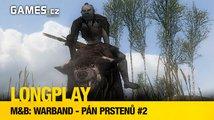 LongPlay – Warband – Pán prstenů #2: Ve jménu Galadriel