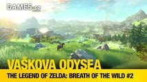 Vaškova odysea - The Legend of Zelda: Breath of the Wild #2