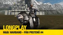 LongPlay - Mount and Blade: Warband - Pán prstenů #4