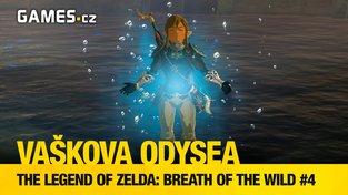 Vaškova odysea - The Legend of Zelda: Breath of the Wild #4