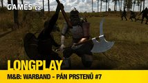 LongPlay - Mount and Blade: Warband - Pán prstenů #7