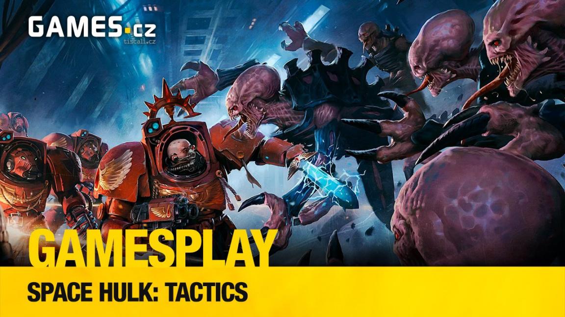 GamesPlay – hrajeme strategii Space Hulk: Tactics