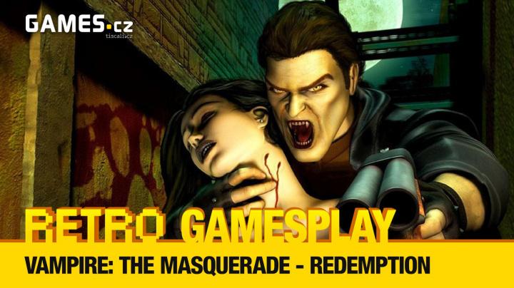 Retro GamesPlay – hrajeme upíří RPG Vampire: The Masquerade – Redemption