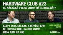 Hardware Club #23: AMD a Intel v roce 2019, konkurence ARMu a další novinky