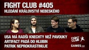 Fight Club #405: Hledání Království nebeského