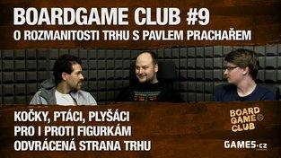 "BoardGame Club #9: O rozmanitosti trhu Pavlem ""Pogem"" Prachařem"