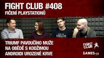 Fight Club #408: Fičení PlayStationů