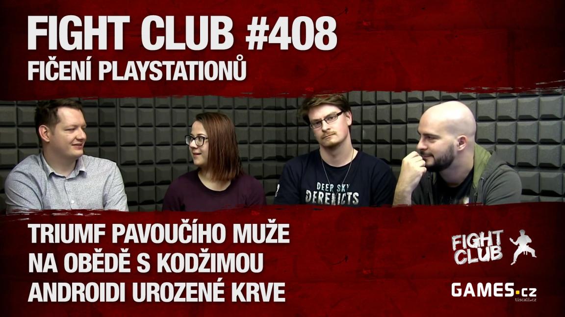 Fight Club #408: Fičení PlayStationů