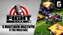 Fight Club #416 s Martinem Markusem Mastným o The Wild Age