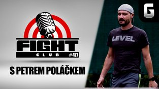 Fight Club #417 s Petrem Poláčkem